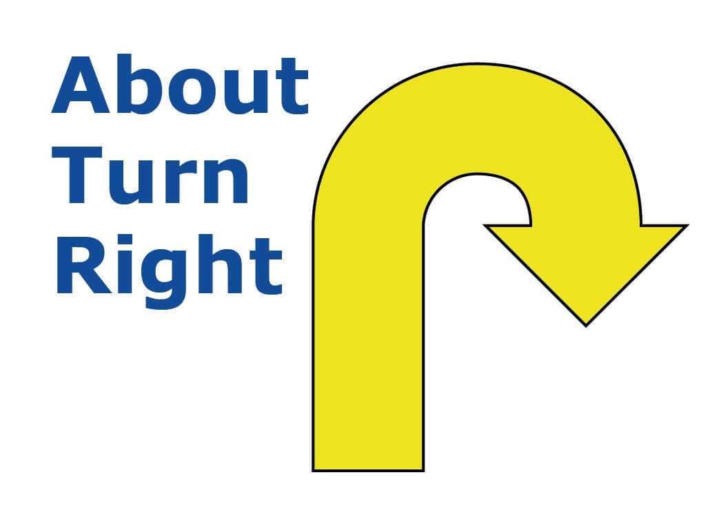 Turn Right